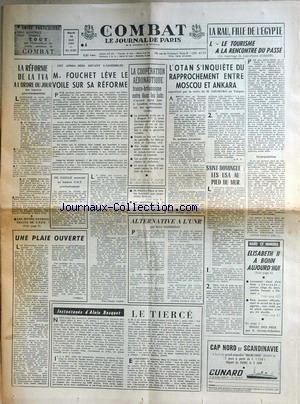 COMBAT [No 6501] du 18/05/1965 - LA RAU - FILLE DE L'EGYPTE - LA T.V.A. - FOUCHET LEVE LE VOILE SUR LA REFORME - LA COOPERATION AERONAUTIQUE FRANCO- BRITANNIQUE - L'OTAN S'INQUIETE DU RAPPROCHEMENT ENTRE MOSCOU ET ANKARA - ST-DOMINGUE - LES U.S.A. AU PIED DU MUR - ELISABETH II A BONN - A. BOSQUET. par Collectif