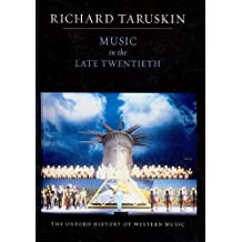 Music in the Late Twentieth Century: The Oxford History of Western Music by Richard Taruskin (2011-03-01)