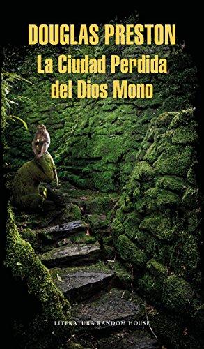 La Ciudad Perdida del Dios Mono por Douglas Preston