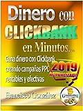 Dinero con Clickbank en minutos [2019] ACTUALIZADO: Descubre cómo ganar dinero con Clickbank creando campañas PPC efectivas y rentables.
