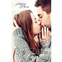 My Destiny 1 (French Edition)
