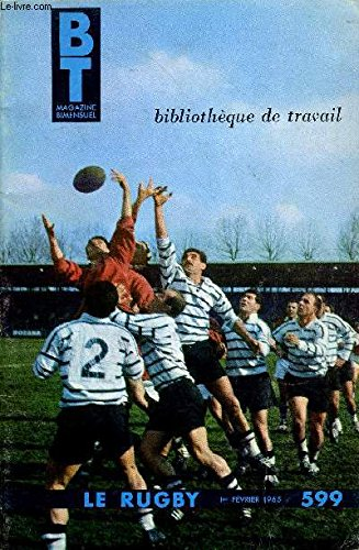 BIBLIOTHEQUE DE TRAVAIL N°599 - LE RUGBY + SUPPLEMENT N°171 : LES AUTOMATES (I)