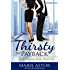 Thirsty for Payback (Sinful Business Book 1) (English Edition)