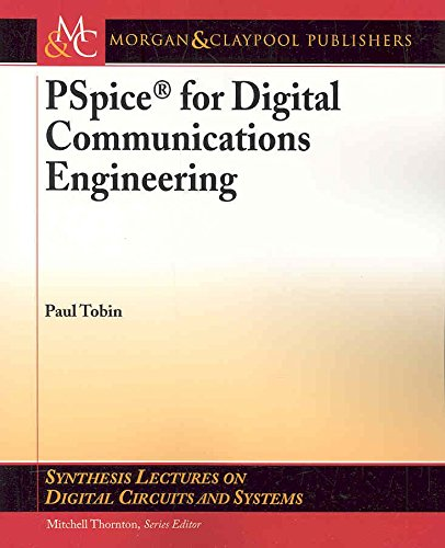 [(PSpice for Digital Communications Engineering)] [By (author) Paul Tobin ] published on (March, 2007) par Paul Tobin