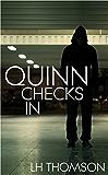 Quinn Checks In (Liam Quinn Mysteries Book 1) (English Edition)