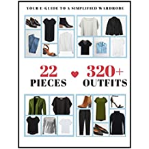 Capsule Wardrobe Guide: Simplify Your Wardrobe (English Edition)