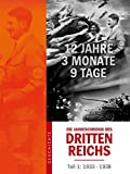 Die Jahreschronik des Dritten Reichs - Teil 1 (1933-1938)
