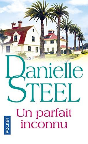 Un parfait inconnu par Danielle STEEL