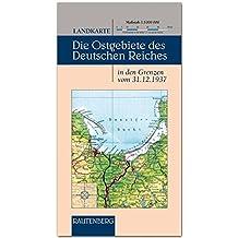 Landkarte - Die Ostgebiete des Deutschen Reiches - 1 : 1 000 000 - Stand 31.12.1937 - RAUTENBERG Verlag (Rautenberg - Kartografie /Städte-Atlanten)