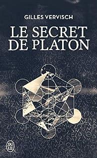 Le secret de Platon par Gilles Vervisch
