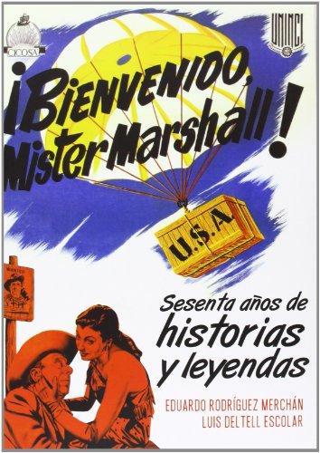 ¡Bienvenido Mister Marshall! Sesenta Años De Anécdotas Y Leyendas (Cine (t & B))