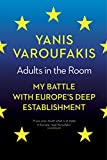 Adults In The Room: My Battle With Europe's...
