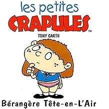 Berangere Tete-en-l'Air : Les Petites Crapules