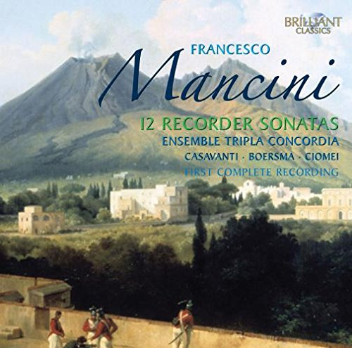 Complete Recorder Sonatas (Mancini Francesco)