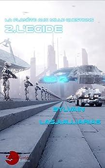 La planète aux mille questions ( l'égide vol 2)  51OF4NQW9LL._SY346_