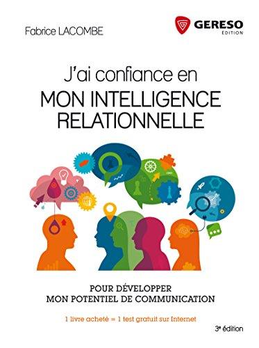 j-39-ai-confiance-en-mon-intelligence-relationnelle-pour-dvelopper-mon-potentiel-de-communication