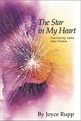The Star in My Heart: Experiencing Sophia, Inner Wisdom (Women's Series) by Joyce Rupp (1990-09-06)