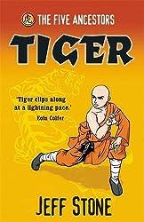 Tiger: Book 1 (Five Ancestors)