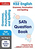 KS2 Grammar, Punctuation and Spelling SATs Question Book: 2018 tests (Collins KS2 Rev...