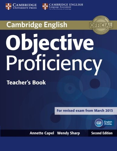 Objective Proficiency Teacher's Book Second edition