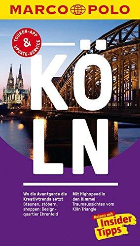 Preisvergleich Produktbild MARCO POLO Reiseführer Köln: Reisen mit Insider-Tipps. Inklusive kostenloser Touren-App & Update-Service