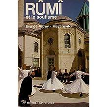 Eva de Vitray-Meyerovitch - Rûmî et le soufisme - collection Maîtres Spirituels