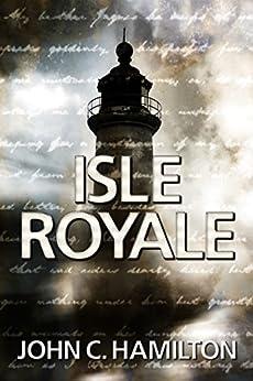 Isle Royale by [Hamilton, John]