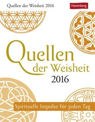 Quellen der Weisheit - Spirituelle Impulse für jeden Tag - Kalender 2016 - Harenberg-Verlag - Tagesabreißkalender mit Weisheiten und Zitaten - 11 cm x 14 cm