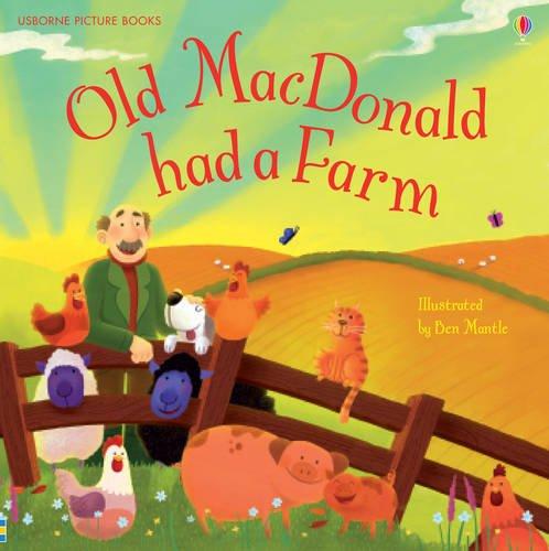 Old Macdonald Had a Farm (Picture Books)