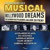 Hollywood Dreams-Superstars des Musicals