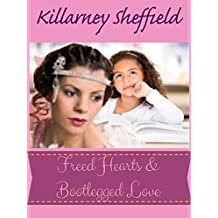 Freed Hearts & Bootlegged Love: A Saskatchewan historical fiction (English Edition)