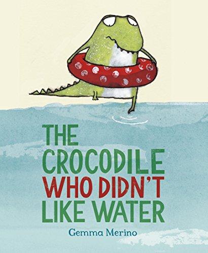 The Crocodile Who Didn't Like Water por Gemma Merino