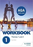 AQA A-level German Revision and Practice Workbook: Themes 1 and 2 (Revision & Practice Workbook 1)