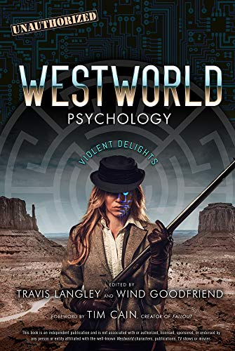 Westworld Psychology (Popular Culture Psychology) por Travis Langley
