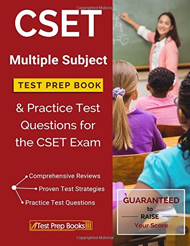 CSET Multiple Subject Test Prep Book & Practice Test Questions for the CSET Exam