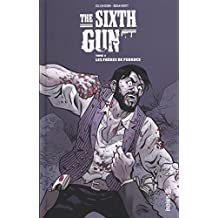The Sixth Gun Tome 4