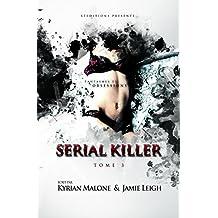 Serial Killer - Tome 3 | Thriller lesbien