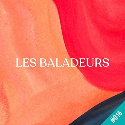 Couverture du livre Écrire les montagnes du diable, avec Miguel Bonnefoy: Les Baladeurs 16