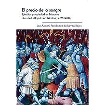 El Precio De La Sangre (Sílex Universidad)
