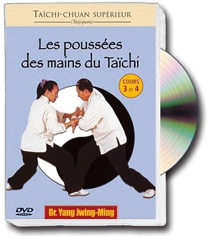 Les poussées des mains du taïchi, vol. 2 : cours 3 et 4