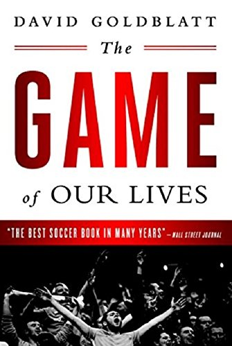 The Game of Our Lives: The English Premier League and the Making of Modern Britain por David Goldblatt