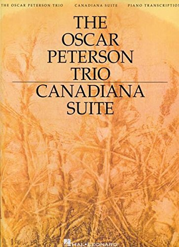 The oscar peterson trio - canadiana suite, 2nd ed. piano