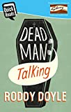 Dead Man Talking (Quick Reads)