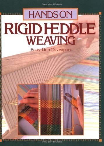 Hands on Rigid Heddle Weaving (Hands on S) by Betty Linn Davenport (1987) Paperback
