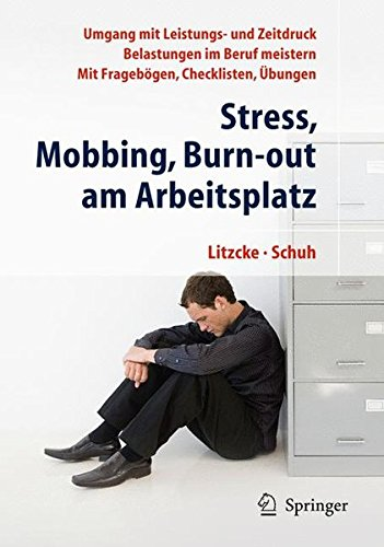 Stress, Mobbing, Burn-out am Arbeitsplatz (German Edition)