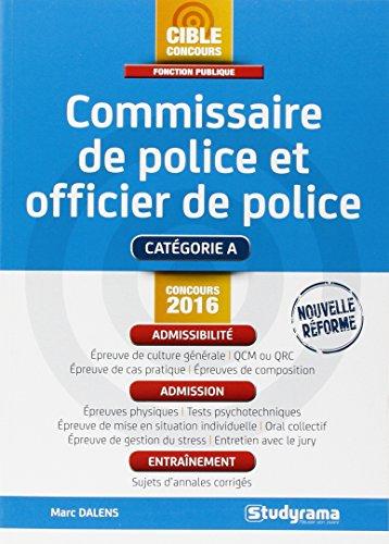 Commissaire de police et officier de police par Marc Dalens