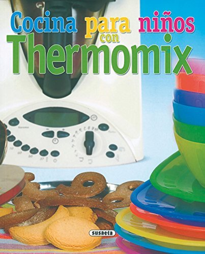 Cocina para ni?Â¡Ã'os con thermomix, el rinc?3n del pal by Unknown. (2002-08-06) (Cocina Para Ni??os)