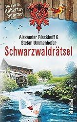 Schwarzwaldrätsel: Ein Fall für Hubertus Hummel (Hubertus-Hummel-Reihe, Band 5)