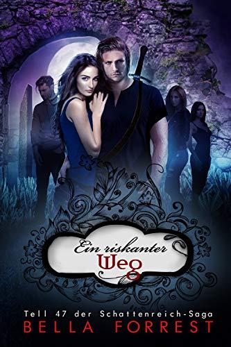 Das Schattenreich der Vampire 47: Ein riskanter Weg
