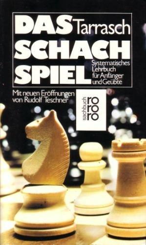 Download Das Schachspiel. Systematisches Lehrbuch für Anfänger und Geübte.